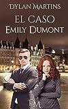 El caso Emily Dumont