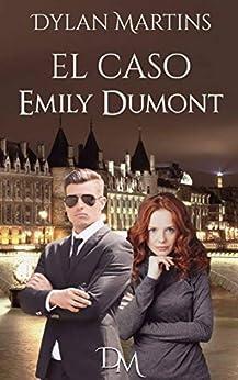 El Caso Emily Dumont por Dylan Martins