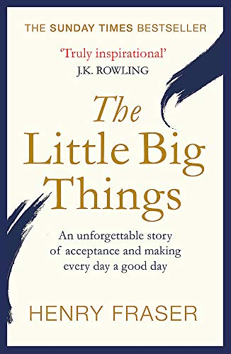 The Little Big Things: The Inspi...