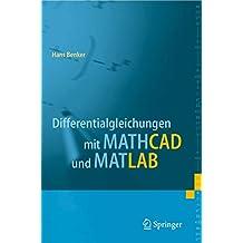 Differentialgleichungen mit MATHCAD und MATLAB