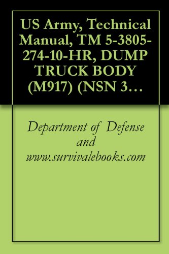 us-army-technical-manual-tm-5-3805-274-10-hr-dump-truck-body-m917-nsn-3805-01-028-4389-english-editi