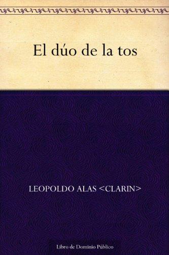 El dúo de la tos por Leopoldo Alas <Clarin>