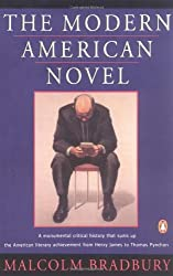 The Modern American Novel: New Revised Edition by Malcolm Bradbury (1994-03-01)