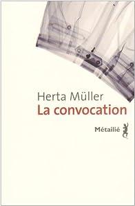 vignette de 'La Convocation (Herta MULLER)'