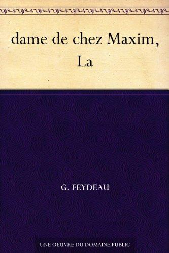 dame de chez Maxim, La par G. Feydeau