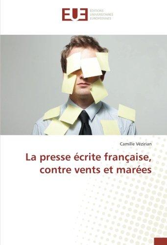 La presse écrite française, contre vents et marées -