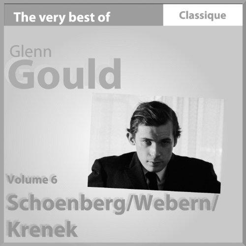Schoenberg : Trois pièces au piano, 15 poèmes, Suite pour piano - Anton Webern : Variations - Krenek : Sonate pour piano