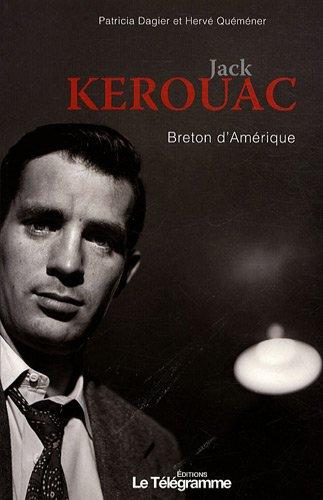 Jack Kerouac Breton d'Amérique