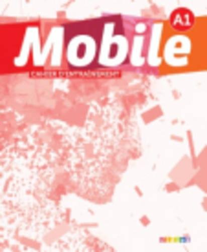 Mobile: Cahier D'Exercices A1