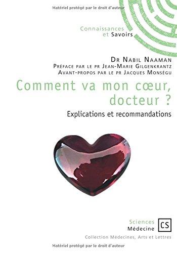 Comment va mon coeur, docteur ?