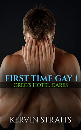 first-time-gay-1-gregs-hotel-dares-english-edition