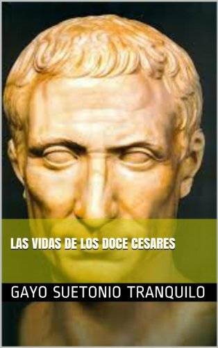 Las Vidas De Los Doce Césares
