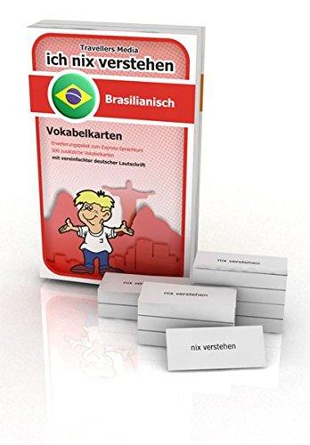 Ich nix verstehen - Erweiterungspaket Vokabelkarten Brasilianisch: Erweiterungssatz zum Brasilianisch-Sprachkurs. 500 Vokabelkarten mit vereinfachter deutscher Lautschrift