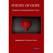 Poetry of Hope: Classics of Inspirational Verse (English Edition)