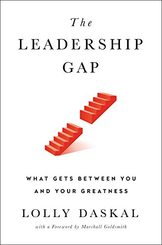 the-leadership-gap-what-gets-between-you-and-your-greatness