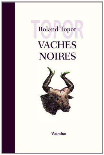 Vaches Noires par Roland Topor