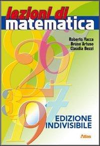 Lezioni di matematica. Per la Scuola media. Con espansione online