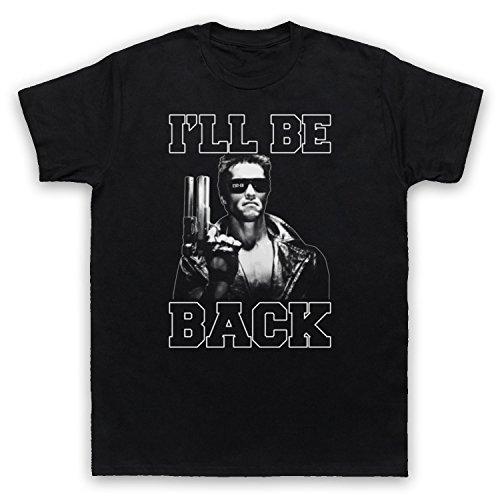 Terminator I'll Be Back Mens T-Shirt. Big choice of Colours, Sizes