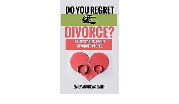 Do you regret divorce?: Brief stories about divorces eBook