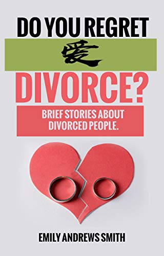 Do you regret divorce?: Brief stories about divorces eBook