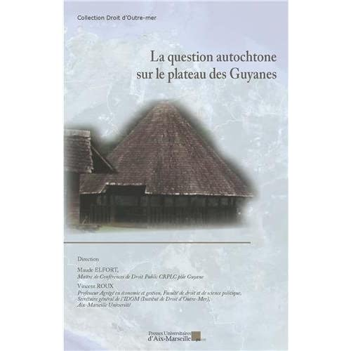 La question autochtone sur le plateau des Guyanes