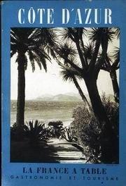 La Côte d'Azur par Christian Y.-M Kerboul