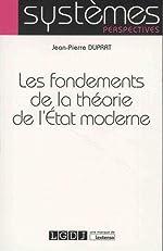 Les fondements de la théorie de l'État moderne de Jean-Pierre Duprat