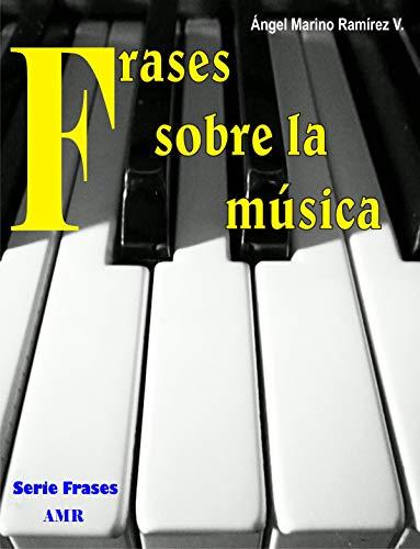 Frases Sobre La Música Hermosas Frases Para Músicos Y