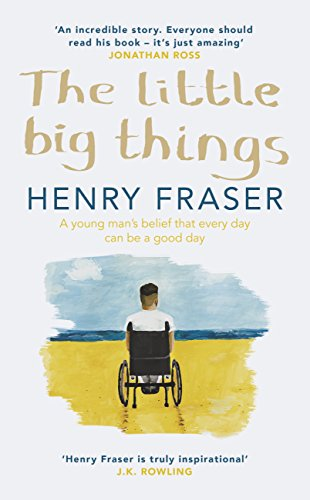 The little big things the inspirational memoir of the year ebook the little big things the inspirational memoir of the year by fraser henry fandeluxe Choice Image