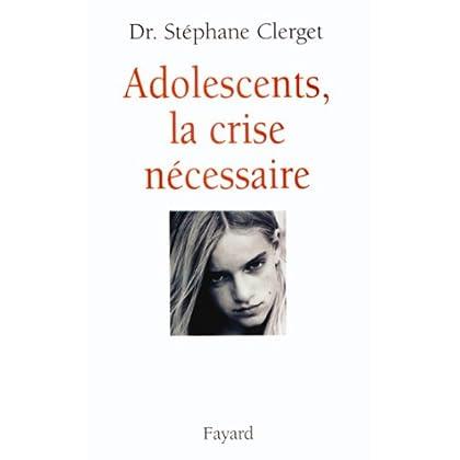 Adolescents, la crise nécessaire (Documents)