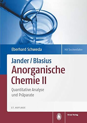 Jander/Blasius, Anorganische Chemie II: Quantitative Analyse und Präparate (Chemie Anorganische 2.)