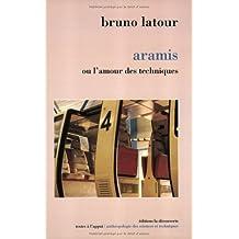 Aramis, ou, L'amour des techniques (Textes a l'appui) (French Edition) by Bruno Latour (1992-05-04)