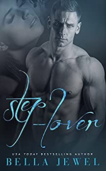Step-Lover: A Stepbrother Romance by [Jewel, Bella]