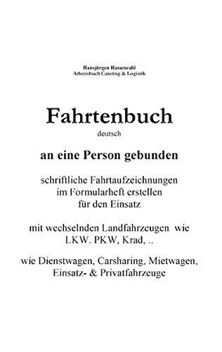 KFZ Fahrtenbuch & Fahrtaufzeichnung Carsharing/Mietwagen: persönliche Aufzeichnung für Carsharing, Rent a Car, Dienstwagen