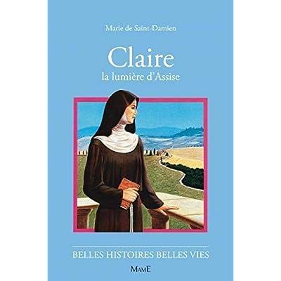 Claire, la lumière d'Assise