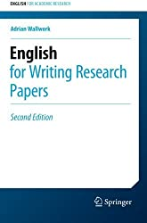 English for Writing Research Papers (English for Academic Research) by Adrian Wallwork (2016-04-04)