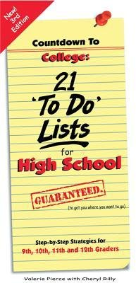 [(Countdown to College: 21 'To-Do' Lists for High School: Step-By-Step Strategies for 9th, 10th, 11th and 12th Graders)] [Author: Valerie Pierce] published on (January, 2014)