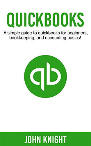 quickbooks-a-simple-guide-to-quickbooks-for-beginners-bookkeeping-and-accounting-basics-english-edit