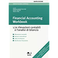 Financial accounting workbook. Le rilevazioni contabili e
