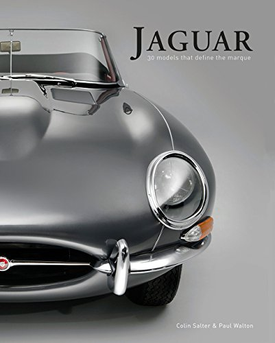 Jaguar: 30 Models That Define the Marque por Colin Salter