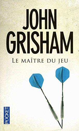 MAITRE DU JEU par JOHN GRISHAM