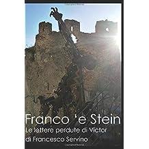 Franco 'e Stein: Le lettere perdute di Victor