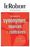 Dictionnaire de synonymes, nuances et contraires...