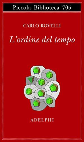 L'ordine del tempo (Piccola biblioteca Adelphi) por Carlo Rovelli