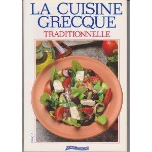 La cuisine grecque : Traditionnelle