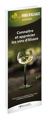 Connaître et apprécier les vins d'Alsace