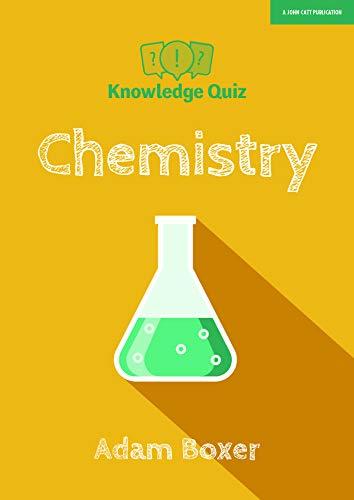 Knowledge Quiz: Chemistry