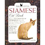 The Little Siamese Cat Book (Little Library of Cats)