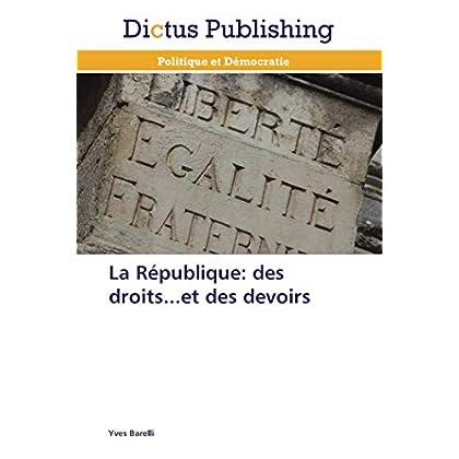 La République: des droits...et des devoirs