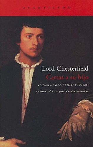 Cartas a su hijo (El Acantilado) por Lord Chesterfield